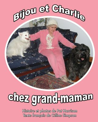 Bijou et Charlie chez grand-maman
