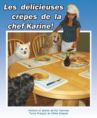 Les délicieuses crêpes de la chef Karine!