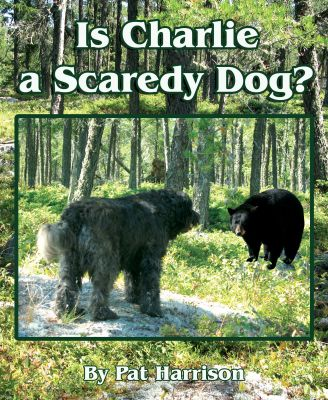 Is Charlie a Scaredy Dog?