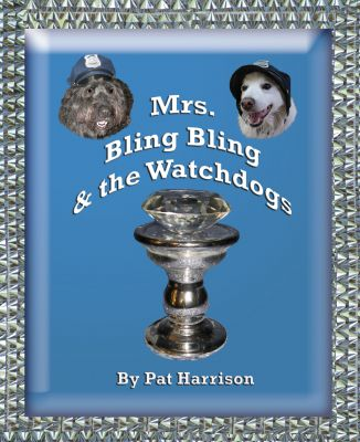 Mrs. Bling Bling & the Watchdogs