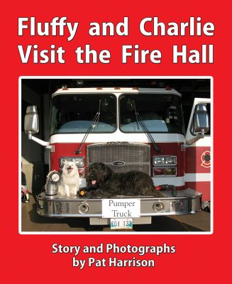 Fluffy and Charlie Visit the Fire Hall