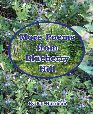 More Poems from Blueberry Hill