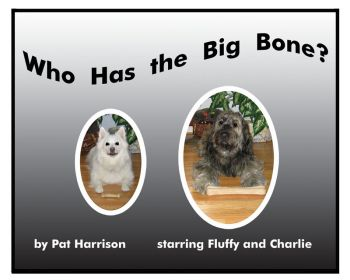 Who Has the Big Bone?
