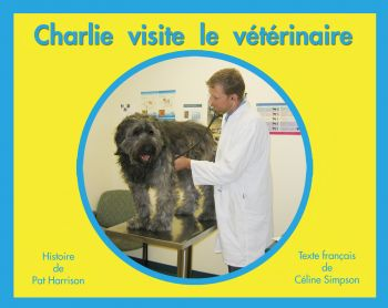 Charlie visite le vétérinaire