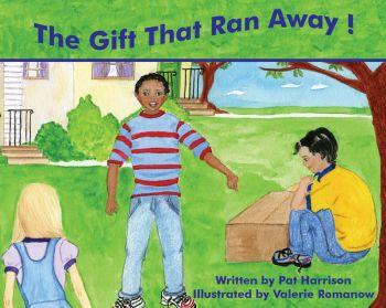 The Gift That Ran Away!