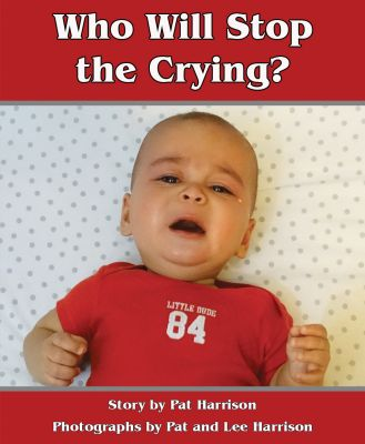 Who Will Stop the Crying?