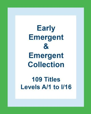 Early Emergent & Emergent Collection