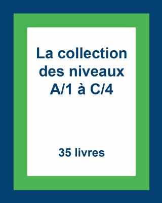 La collection des lectures guidées : Niveaux A/1 à C/4