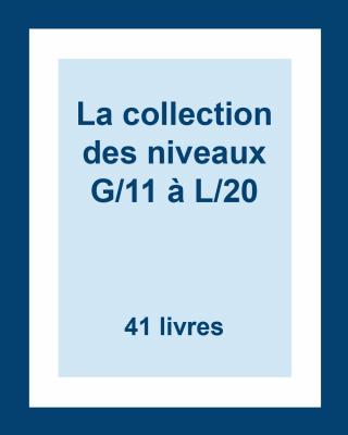 La collection des lectures guidées : Niveaux G/11 à L/20