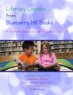 Literacy Lessons from Blueberry Hill Books: A Teacher's Resource Guide for Levels D/5 to I/16
