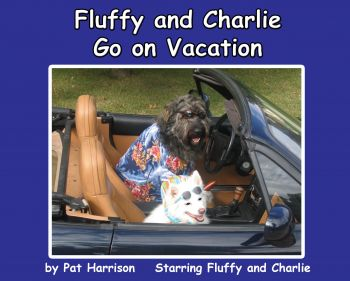 Fluffy and Charlie Go on Vacation