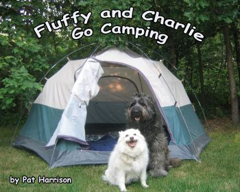 Fluffy and Charlie Go Camping