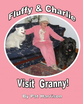 Fluffy and Charlie Visit Granny