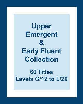 Upper Emergent & Early Fluent Collection
